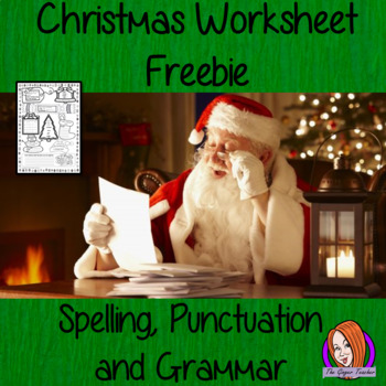 Christmas Spelling, Punctuation and Grammar Worksheet