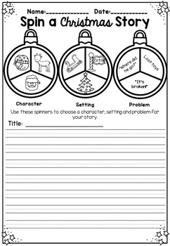 Christmas Spin A Story ~ Narrative Writing Prompts