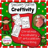 Christmas Stocking Craftivity Freebie: Vocabulary, Describing & Articulation