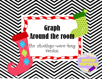 Christmas Stocking Graph Around the Room
