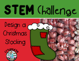 Christmas Stocking STEM Engineering Challenge