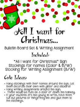Christmas Stockings Writing Assignment & Bulletin Board Set. All I want for