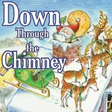 Christmas Story: Down Through the Chimney with Read-Along Track