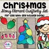 Christmas Story Elements Craftivities {for ANY holiday book}
