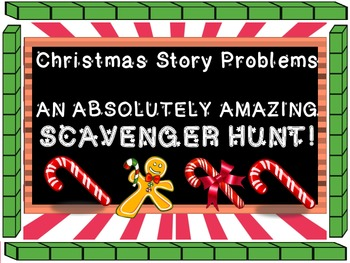 Christmas Story Problems Scavenger Hunt, Addition, Base 10, Expanded Form