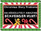 Christmas Story Problems Scavenger Hunt, Addition, Base 10