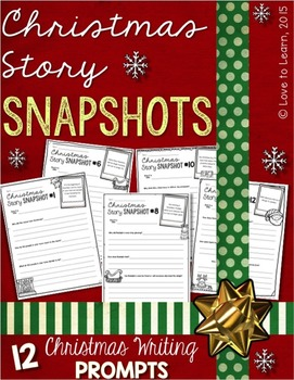 Christmas Story Snapshots - 12 Christmas Writing Prompts