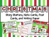 Christmas Story Starters, Note Cards, Post Cards, and Writing Paper