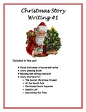 Christmas Story Writing #1