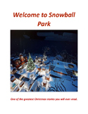 Christmas Story called Welcome to Snowball Park