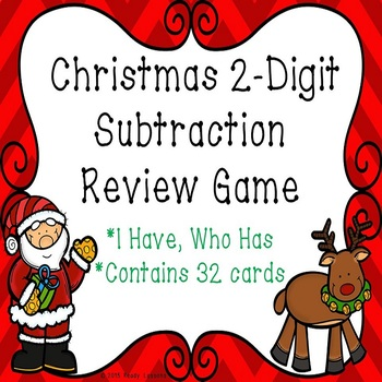 2 Digit Subtraction Christmas I Have Who Has Game