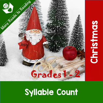 Christmas Syllable Count: Grades 1-2