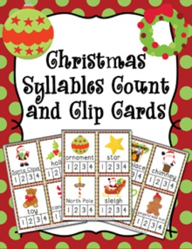 Christmas Syllables Count and  Clip Cards