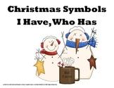 Christmas Symbols - I Have, Who Has