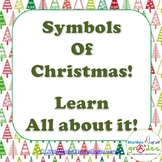 Christmas Symbol Research, Projects, Worksheets, Writing, Questions, Research.