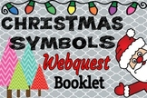 Christmas Symbols WebQuest