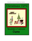Christmas TIME reading a calendar Game