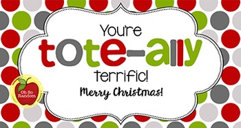 Christmas Tag | Tote-ally Terrific