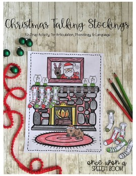 Christmas Talking Stockings: NO PREP Activity for Artic, Phonology & Language
