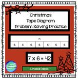 Christmas  Tape Diagram  Problem Solving Practice - Levele