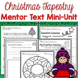 Christmas Tapestry - Mini-Unit: Includes Mentor Sentence