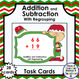 Task Cards • Addition & Subtraction with Regrouping • Christmas