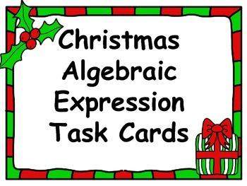 Christmas Task Cards - Algebraic Expressions