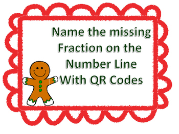 Gingerbread Task Cards Find the missing fraction on number