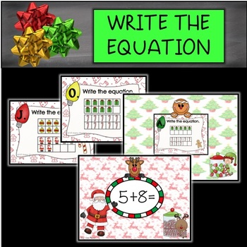 Write the Equation Task Cards with Christmas Theme