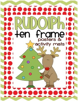 {.Christmas.} Ten Frame Posters & Activity Mats featuring RUDOLPH!