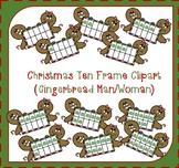 Christmas Ten Frames Clipart / Gingerbread Ten Frames