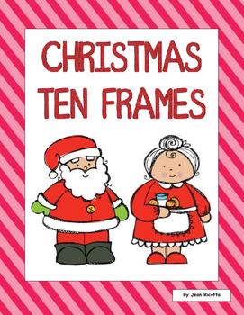 Christmas Ten Frames - Kindergarten and First Grade Math