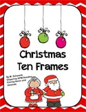 Christmas Ten Frames (Math Center)
