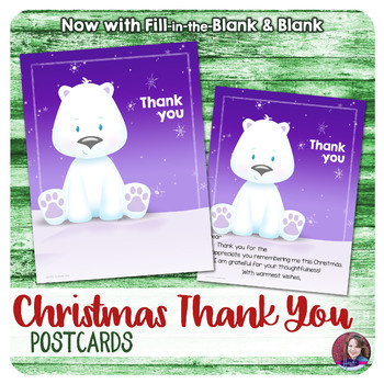 Christmas Thank You Notes - Postcard - Fill-in-the-Blank and Blank
