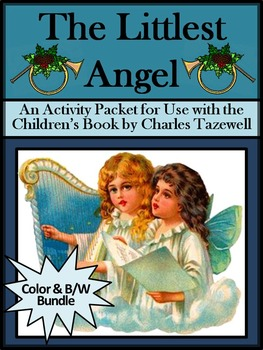 Christmas Activities: The Littlest Angel Christmas Activity Bundle - Color&BW