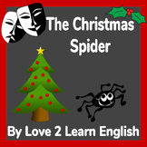 Christmas Theatre Script- The Christmas Spider- 12 Speaking Roles