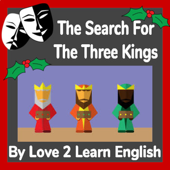 Christmas Theatre Script- The Search For The Three Kings