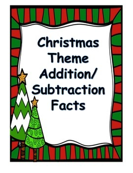 Christmas Theme Addition/Subtraction Facts