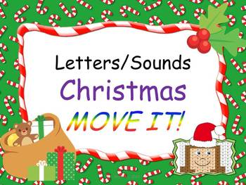 Christmas Theme Letters and Sounds MOVE IT!