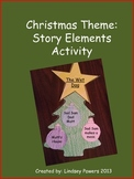 Christmas Theme: Story Elements Activity
