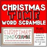 Christmas Theme Word Scramble - Digital Morning Meeting Ga