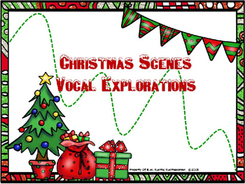 Christmas Themed Animated Vocal Explorations - PPT Edition