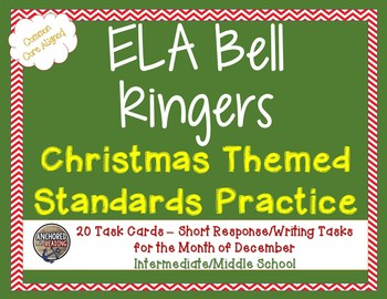 Middle School Bell Ringers - Christmas ELA Common Core Task Cards (20)