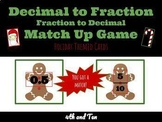 Christmas Themed | Decimals & Fractions Match Up | Common