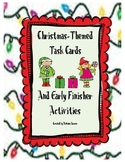 Christmas Themed ELA Task Cards and Early Finisher Activities