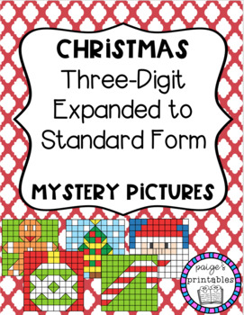 Christmas-Themed Expanded Form to Standard Form Mystery Pictures (5 in all!)