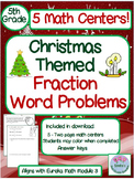 5th Grade Christmas Themed Fraction Word Problems. Based on Eureka Math Mod 3.