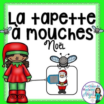 Christmas Themed Game in French - La tapette à mouches
