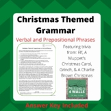 Christmas-Themed Grammar: Prepositional and Verbal Phrases