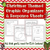 Christmas Themed Graphic Organizers & Literacy Center Recording Sheets